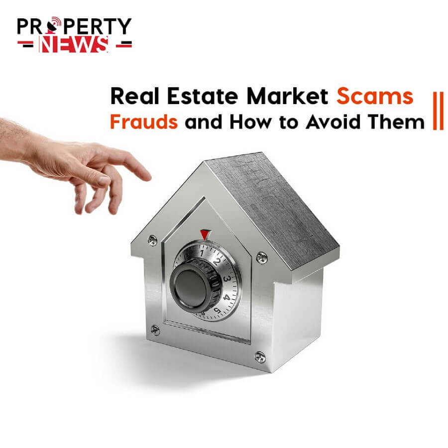 Real Estate market scams frauds and how to avoid them