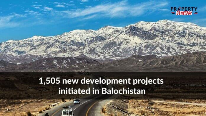 1,505 new development projects initiated in Balochistan