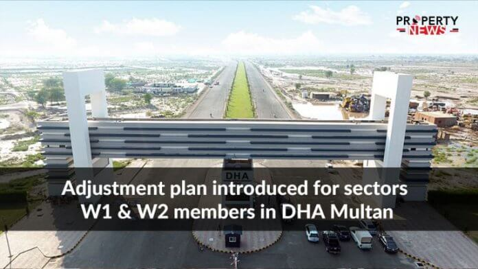 Adjustment plan introduced for sectors W1 & W2 members in DHA Multan