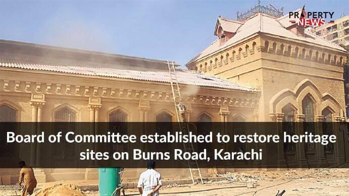 Board of Committee established to restore heritage sites on Burns Road, Karachi