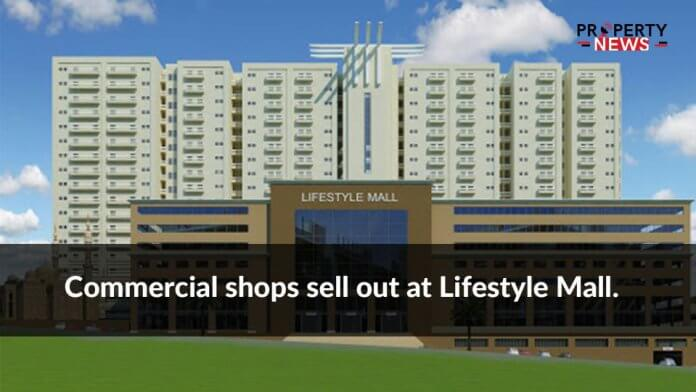 Commercial Shops solde out at lifestyle mall