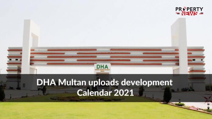 DHA Multan uploads development Calendar 2021