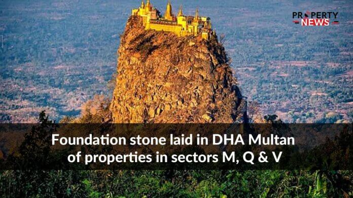 Foundation stone laid in DHA Multan of properties in sectors M, Q & V