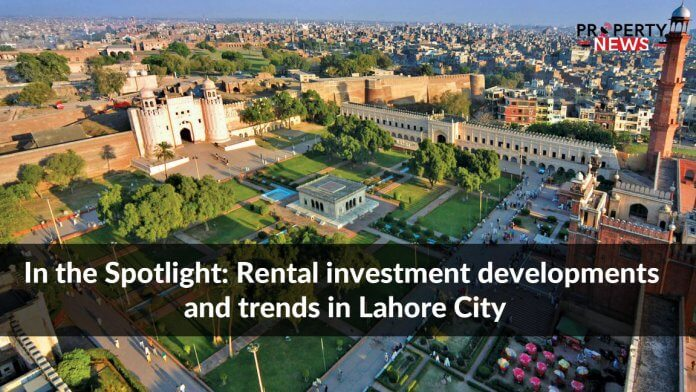 In the Spotlight Rental investment developments and trends in Lahore City