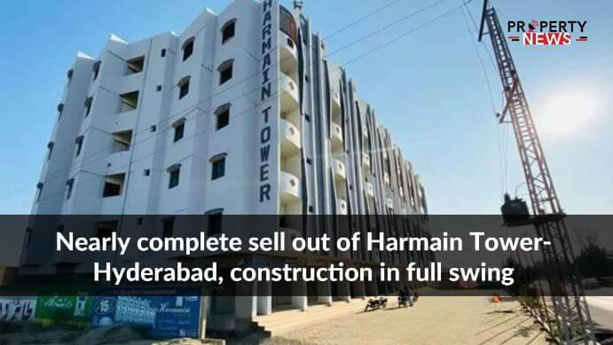 Nearly complete sell out of Harmain Tower-Hyderabad, construction in full swing