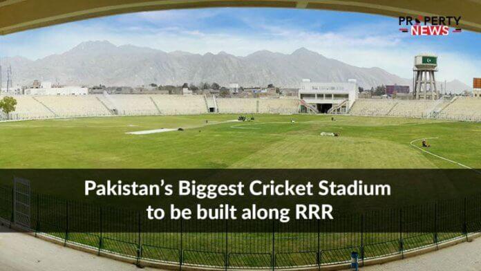 Pakistan's Biggest Cricket Stadium to be built along RRR
