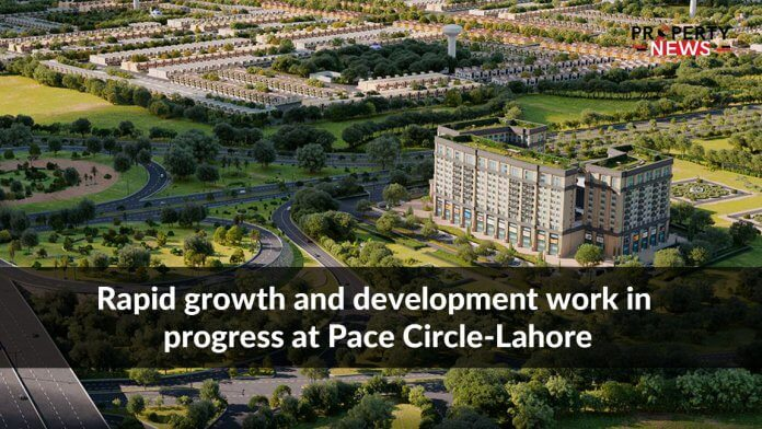 Rapid growth and development work in progress at Pace Circle-Lahore