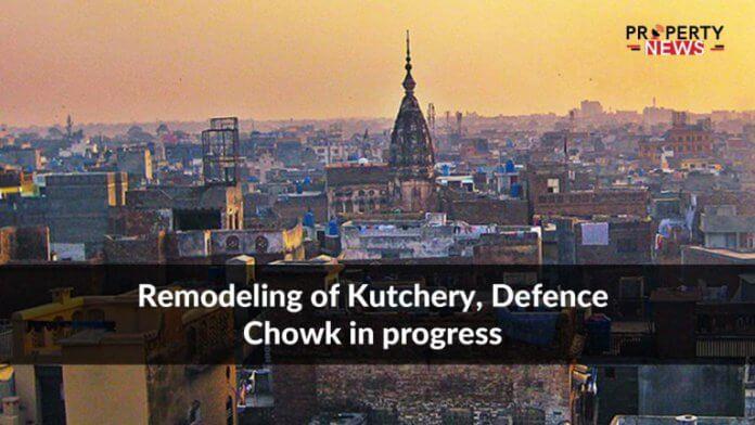Remodeling of Kutchery, Defence