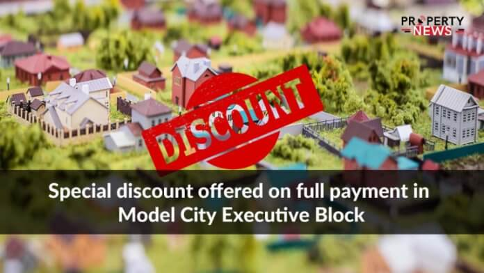 Special discount offered on full payment in Model City Executive Block