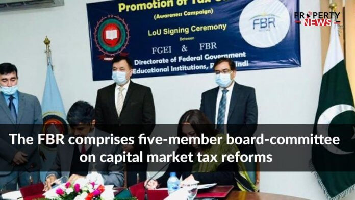 The FBR comprises five-member board-committee on capital market tax reforms