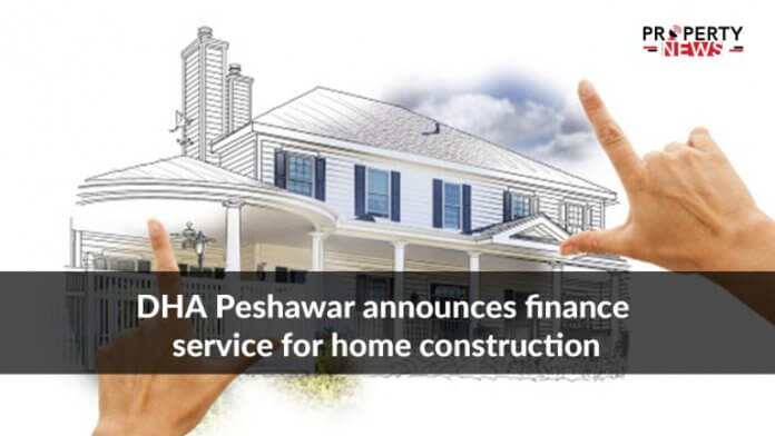 DHA Peshawar announces finance service for home construction