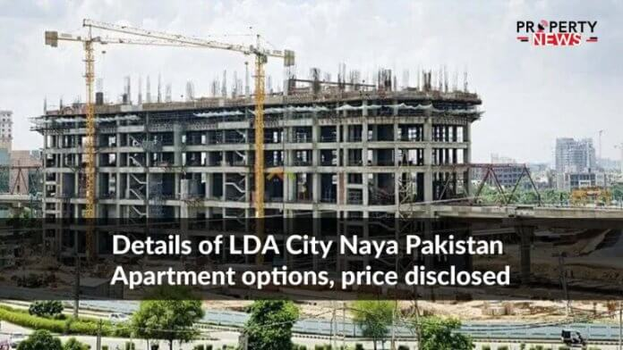 Details of LDA City Naya Pakistan Apartment options, price disclosed