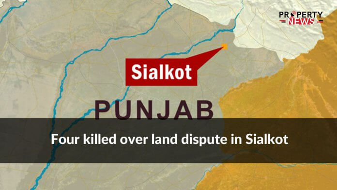 Four killed over land dispute in Sialkot