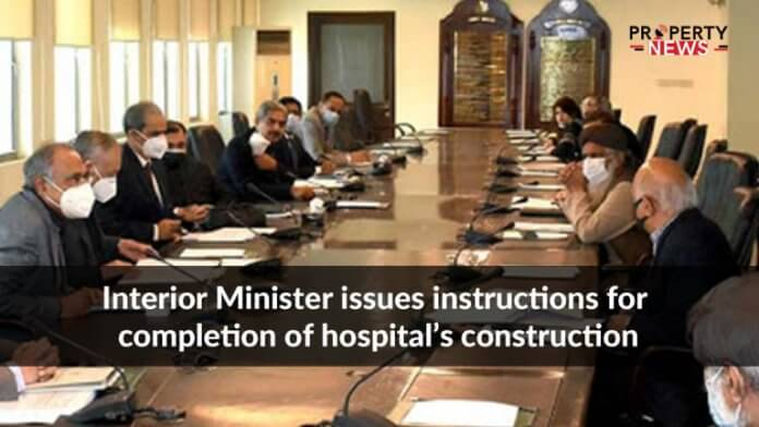 Interior Minister issues instructions for completion of hospital's construction