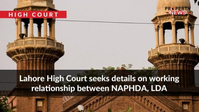 Lahore High Court seeks details on working relationship between NAPHDA, LDA