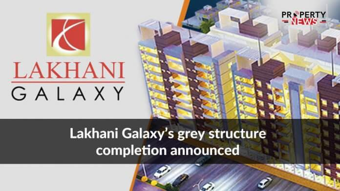 Lakhani Galaxy's grey structure completion announced