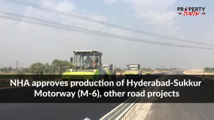 NHA approves production of Hyderabad-Sukkur Motorway (M-6), other road projects