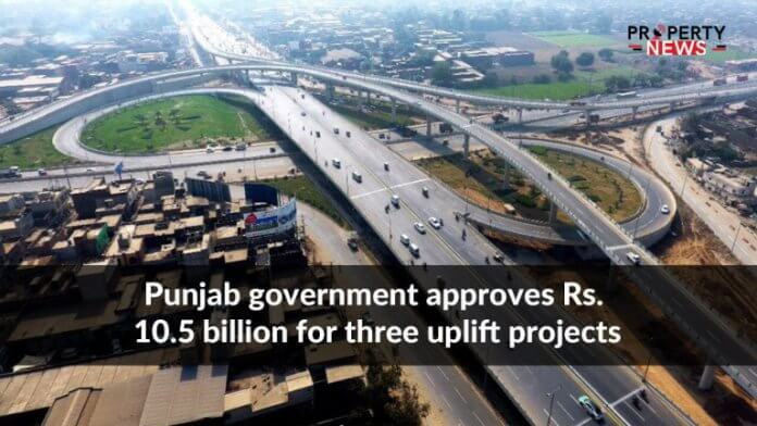 Punjab government approves Rs. 10.5 billion for three uplift projects