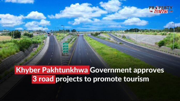 Khyber Pakhtunkhwa Government approves 3 road projects to promote tourism