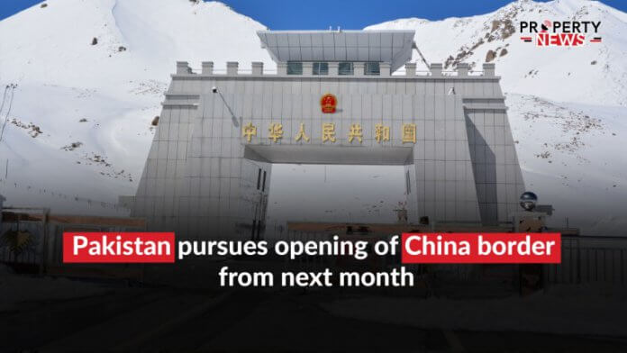 Pakistan pursues opening of China border from next month