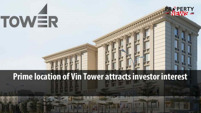 Prime location of Vin Tower attracts investor interest